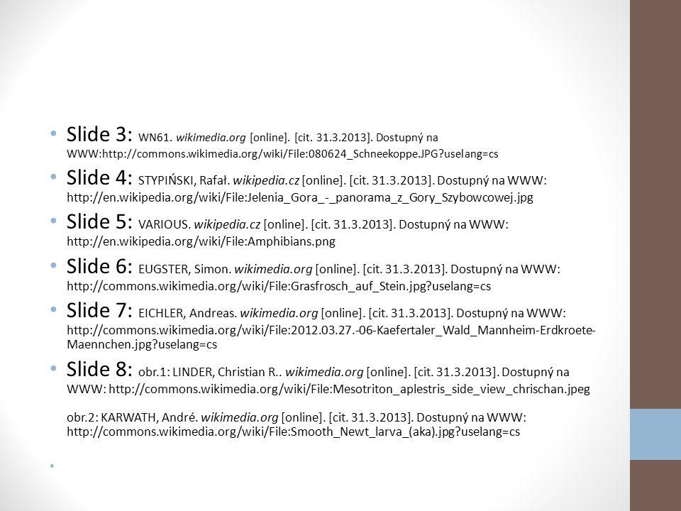 Slide 3: WN61. wikimedia. org [online]. [cit. 31. 3. 2013]